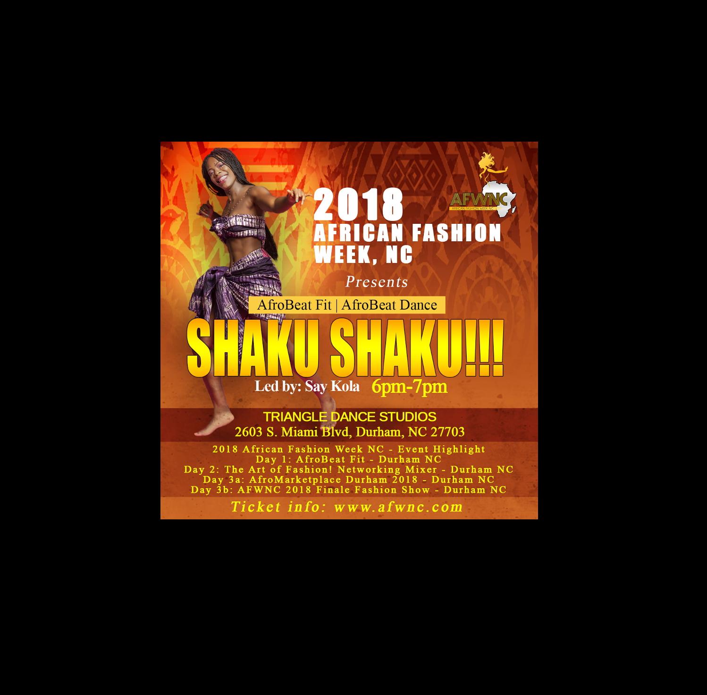 AfroBeats Fit - Afrobeat Dance - SHAKU SHAKU!!! - African Fashion Week NC